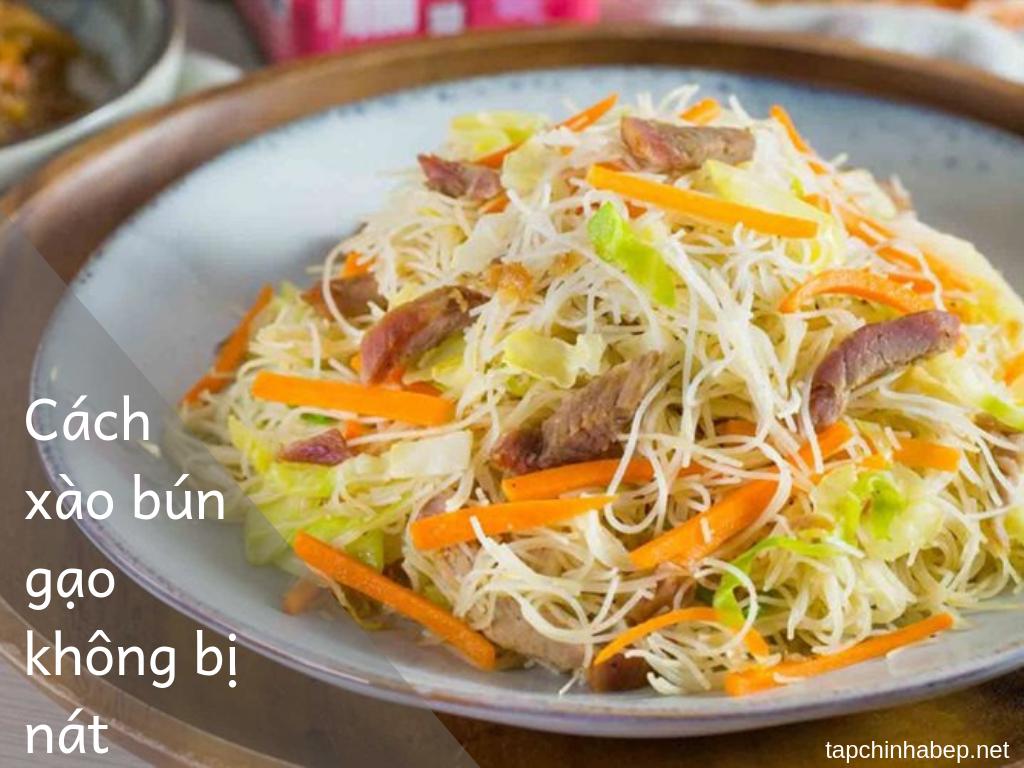 Cách xào bún gạo không bị nát